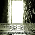 The Open Door: 'Master Keys to Open Doors' and 'Seizing the Opportunity of a Lifetime' | Shannon C. Cook