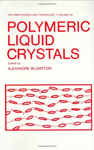 Polymeric Liquid Crystals (Polymer Science and Technology Series)