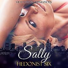 Sally: A Steamy Romantic Women's Fiction Novella | Livre audio Auteur(s) :  Hedonist Six Narrateur(s) : Sangita Chauhan