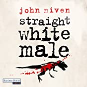 Straight White Male | [John Niven]
