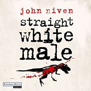 Straight White Male [German Edition] Audiobook