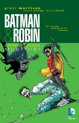 Batman And Robin TP Vol 03 Batman Robin Must Die by Grant Morrison (2012-05-04)