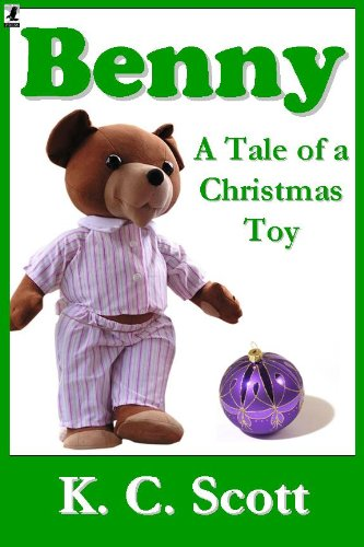 Benny: A Tale of a Christmas Toy