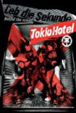 Tokio Hotel - Leb die Sekunde: Behind the Scenes
