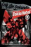 Tokio Hotel - Leb die Sekunde: Behind...
