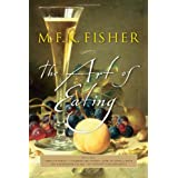 The Art of Eating: 50th Anniversary Edition ~ M. F. K. Fisher