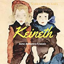 Keineth Audiobook by Jane D. Abbott Narrated by Sara Morsey