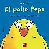 El Pollo Pepe/ Pepe the Chicken