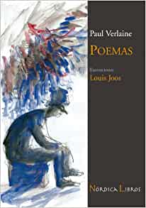 Poemas (Ilustrados) (Spanish Edition): Paul Verlaine, Louis Joos