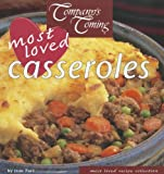 Company's Coming Most Loved Casseroles