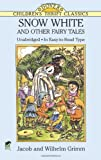 Snow White and Other Fairy Tales (Dover Childrens Thrift Classics)