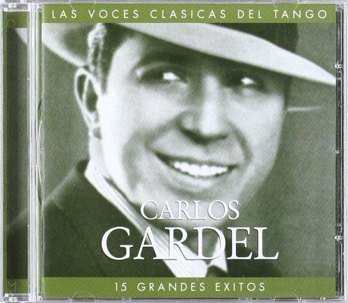 Carlos Gardel - Tango Clasico - Zortam Music