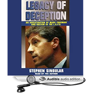 Legacy of Deception: An Investigation of Mark Fuhrman and Racism in the LAPD