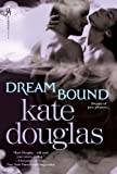 Dream Bound (Dream Catchers)