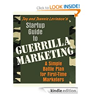 Startup Guide to Guerrilla Marketing A Simple Battle Plan For Boosting Profits Jay Levinson Jeannie Levinson