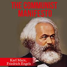 The Communist Manifesto | Livre audio Auteur(s) : Karl Marx, Friedrich Engels Narrateur(s) : Austin Vanfleet