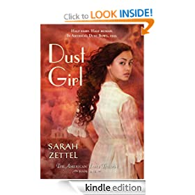 Dust Girl: The American Fairy Trilogy Book 1