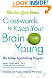 The New York Times Crosswords to Keep Your Brain Young: The 6-Step Age-Defying Program (New York Times Crossword Puzzle)