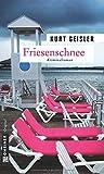 Friesenschnee (Kriminalromane im GMEINER-Verlag)