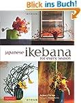 Japanese Ikebana for Every Season: El...