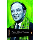 Extraordinary Canadians: Pierre Elliott Trudeau: A Penguin Lives Biographyby Nino Ricci