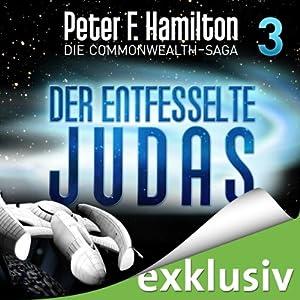 Der entfesselte Judas (Die Commonwealth-Saga 3) Audiobook