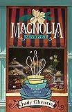 Magnolia Market (Trumpet & Vine Series)
