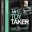 The Toy Taker (       UNABRIDGED) by Luke Delaney Narrated by Robin Bowerman