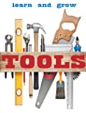 Tools: Pictures and description of common tools used for building and construction.