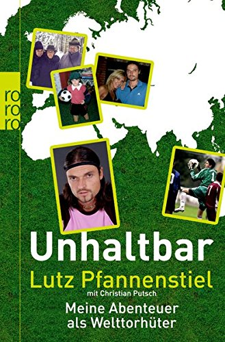 Unhaltbar-Meine-Abenteuer-als-Welttorhter
