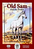 img - for Old Sam, Dakota Trotter - Audio CD by Don Alonzo Taylor (2010-01-01) book / textbook / text book