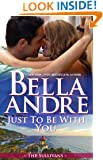 Just To Be With You (The Sullivans Book 12)