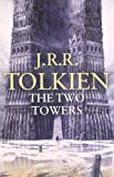 J.R.R. Tolkien The Two Towers: The Two Towers Pt. 2 (Lord of the Rings 2)