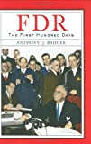FDR: The First Hundred Days (Critical Issue)