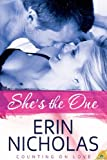 She's the One (Counting on Love Book 1)