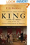The Once and Future King: The Rise of...