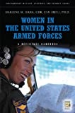 Image of Women in the United States Armed Forces: A Guide to the Issues (Contemporary Military, Strategic, and Security Issues)