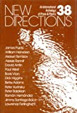 New Directions Thirty Eight (New Directions in Prose and Poetry) (v. 38) (0811207102) by Glassgold, Peter