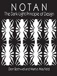 Notan: The Dark-Light Principle of De...