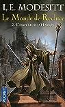 Le Monde de Recluce, Tome 2 : L'empereur d'Hamor par Modesitt