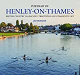 Portrait of Henley-on-Thames: British Country Landscapes, Traditions and Community Life