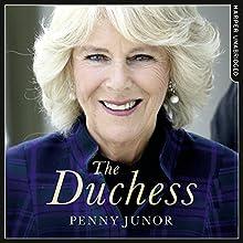 The Duchess: The Untold Story | Livre audio Auteur(s) : Penny Junor Narrateur(s) : Jenny Funnell