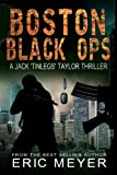 Boston Black Ops (Jack 'Tinlegs' Taylor Thriller)