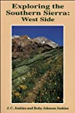 img - for Exploring the Southern Sierra: West Side book / textbook / text book