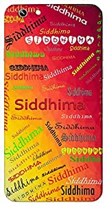 Siddhima (Popular Girl Name) Name & Sign Printed All over customize & Personalized!! Protective back cover for your Smart Phone : Moto G-4-Plus