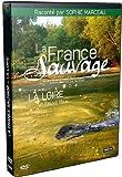 echange, troc La France sauvage - loire, un fleuve libre