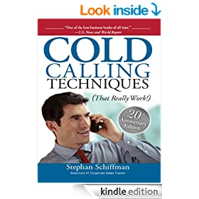 Cold Calling Techniques: That Really Work: That Really Work!