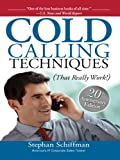 img - for Cold Calling Techniques: That Really Work book / textbook / text book