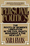 img - for Personal Politics: The Roots of Women's Liberation in the Civil Rights Movement & the New Left book / textbook / text book