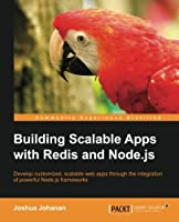 Building Scalable Apps with Redis and Node.js Front Cover